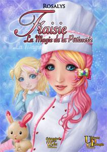 Les parutions des membres Fraisie-la-magie-de-la-patisserie-cover-mini