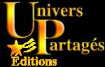 Création de la maison d'édition Univers partagés éditions : Nov 2011